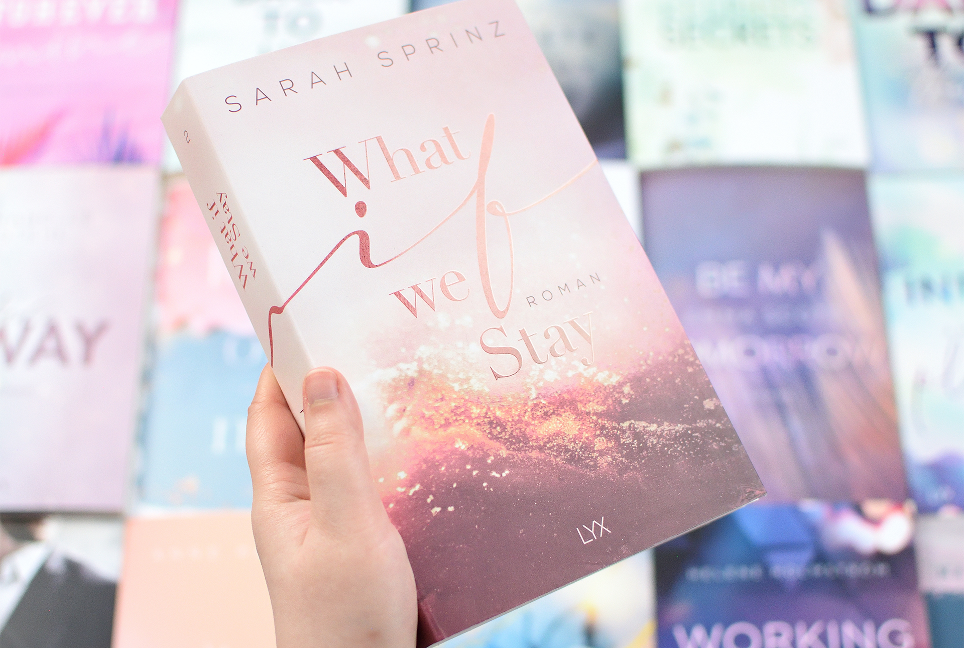 """Signierte Edition Sarah Sprinz - """"WHAT IF WE STAY"""""""