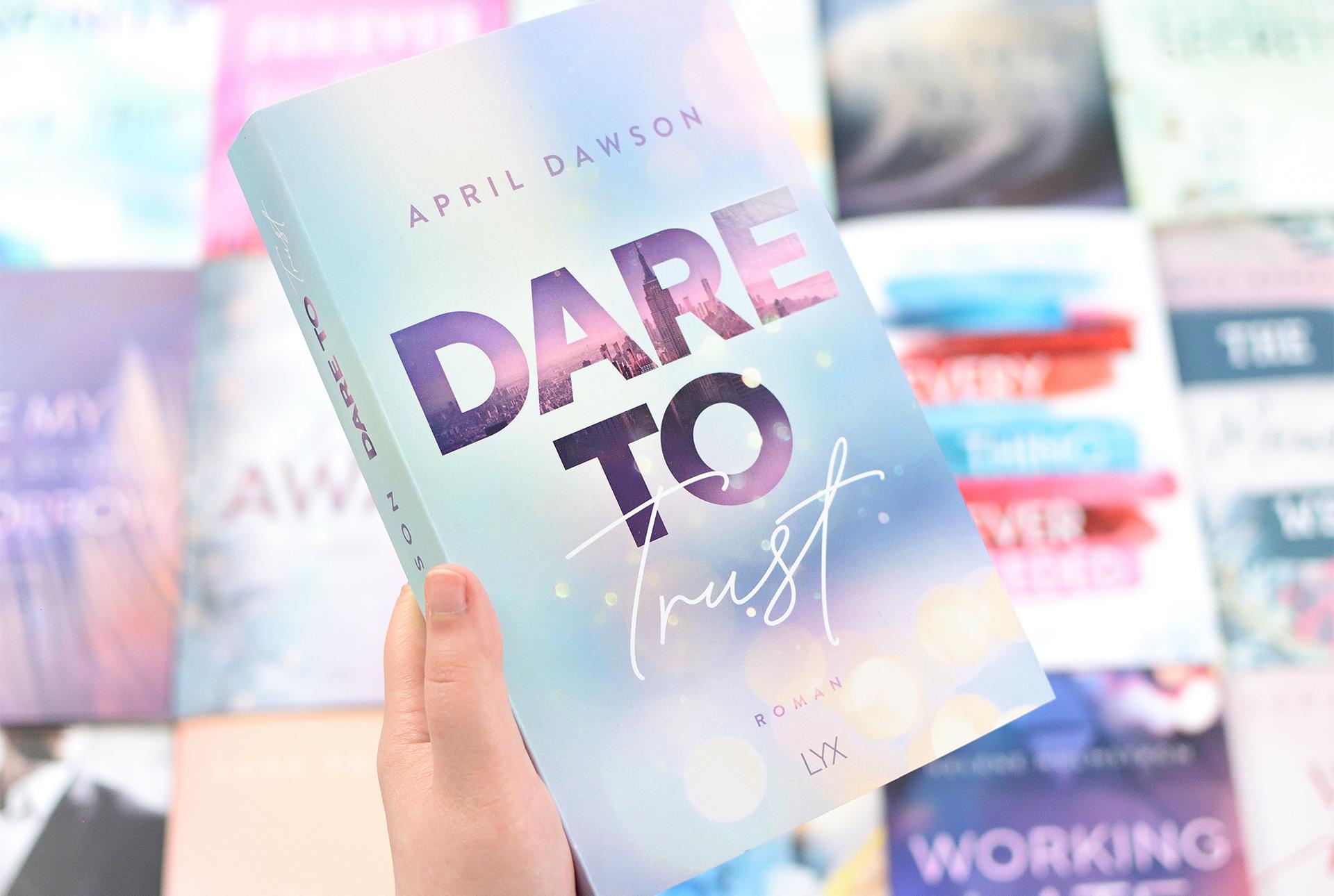 """Signierte Edition April Dawson - """"DARE TO TRUST"""""""